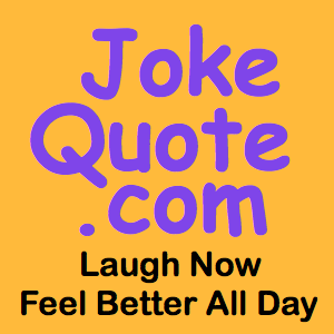 Funny Jokes. Funny Quotes. Funny Sayings.