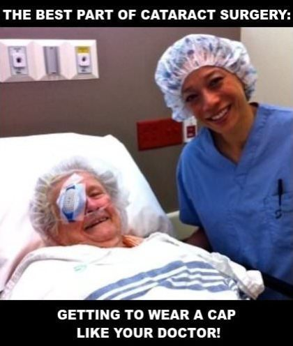 Photo of doctor and patient in hospital just after surgery. Caption: The best part of cataract surgery: Getting to wear a cap like your doctor.