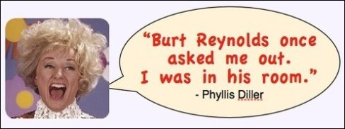 Image of Phyllis Diller with quote.