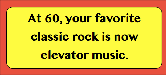 At 60, your favorite classic rock is now elevator music.