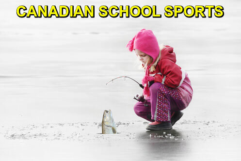 Picture of a little girl ice-fishing with caption: Canadian School Sports