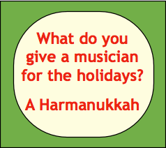 What do you give a musician for the holidays? A Harmanukkah