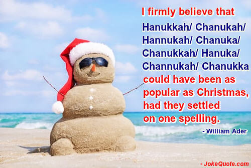 Image of snowman on beach, with funny quote by William Ader.