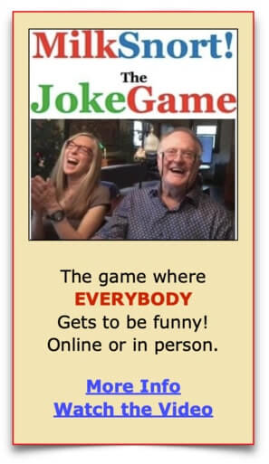 Advertisement and logo for MilkSnort The Joke Game showing 2 people laughing, with caption: