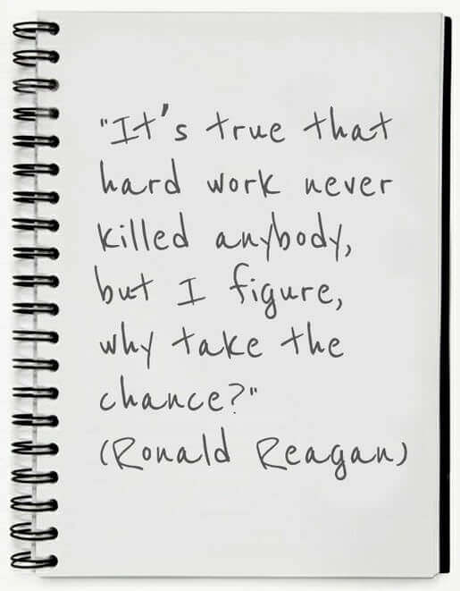 Picture of a notebook with a Ronald Reagan quote written in it: