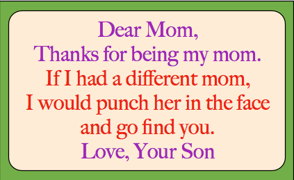 Funny quote from son to Mom