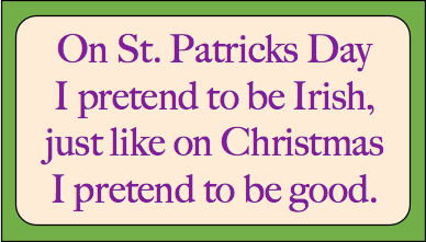 St Patricks Day Jokes: St. Patricks Day saying